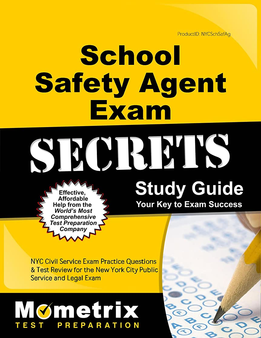 School Safety Agent Exam Secrets Study Guide: NYC Civil Service Exam Practice Questions & Test Review for the New York City School Safety Agent Exam lbyawwgs8