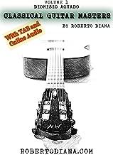 Classical Guitar Masters Volume 1 con TAB e AUDIO DOWNLOAD: Raccolta di pezzi facili di Dionisio Aguado modernamente riveduti e diteggiati.  (CGM) (Italian Edition)