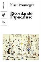 Ricordando l'Apocalisse: E altri scritti nuovi e inediti sulla guerra e sulla pace (Italian Edition)