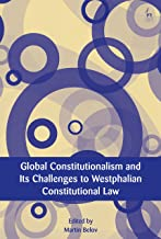 Global Constitutionalism and Its Challenges to Westphalian Constitutional Law (European Academy of Legal Theory Series)