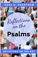Reflections on the Psalms: Devotions on the Go Kindle Edition