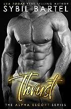 Thrust (The Alpha Escort Series)