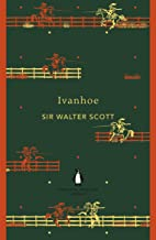 Ivanhoe (The Penguin English Library)