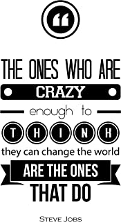 My Vinyl Story Steve Jobs Crazy Inspirational Wall Decal Art Quote Motivational Home Business and Office Decor Be Inspired Modern Typography Decoration Focus Positive Encouragement Gift 30x16 inches