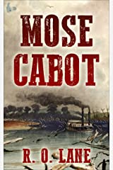 Mose Cabot Kindle Edition