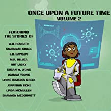 Once Upon a Future Time: Volume 2
