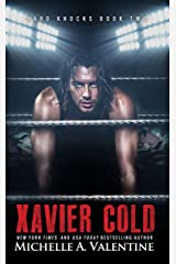 Xavier Cold (Hard Knocks Book Two) (Hard Knocks Book Series 2) Kindle Edition