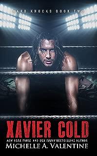 Xavier Cold (Hard Knocks Book Two) (Hard Knocks Book Series 2)