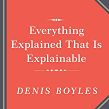 Everything Explained That Is Explainable: On the Creation of the Encyclopedia Britannica's Celebrated Eleventh Edition, 1910-1911