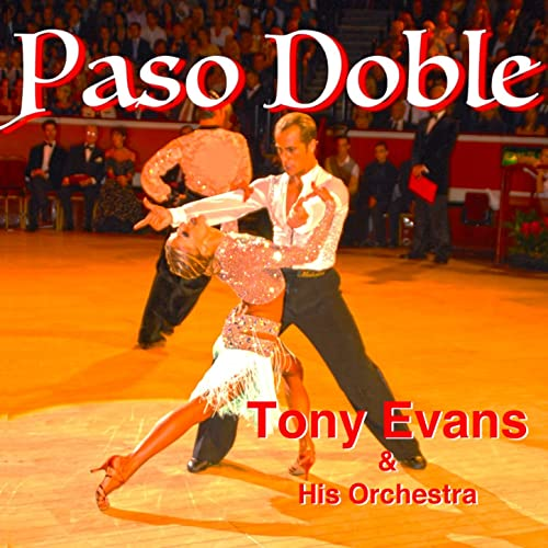 Modish Paso Doble by Tony Evans And His Orchestra on Amazon Music ZT-71