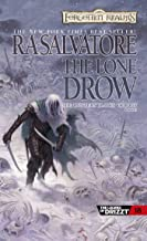 """The Lone Drow (Drizzt """"4: Paths of Darkness"""") (The Legend of Drizzt)"""
