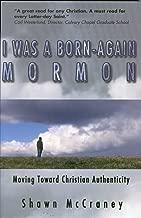 I Was A Born-Again Mormon
