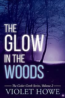 The Glow in the Woods (Cedar Creek Mysteries Book 2)