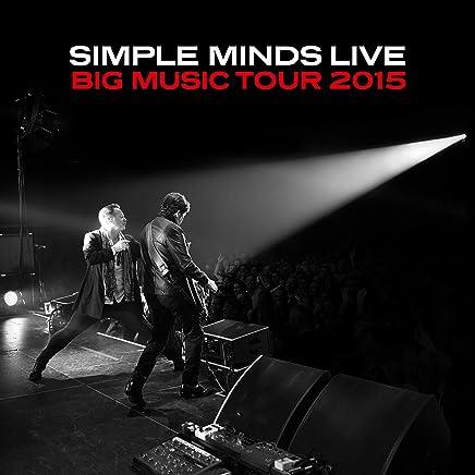 Simple Minds - Big Music Tour 2015: Live (2019) LEAK ALBUM