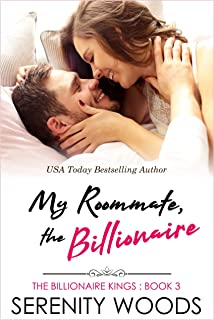 My Roommate, the Billionaire (The Billionaire Kings Book 3)