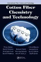 Cotton Fiber Chemistry and Technology (International Fiber Science and Technology)