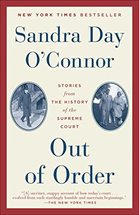 Out of Order: Stories from the History of the Supreme Court (English Edition)