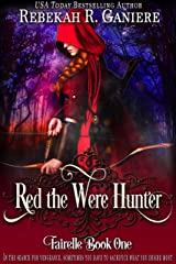 Red the Were Hunter (Fairelle Series Book 1) Kindle Edition