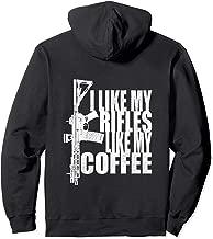 I Like My Rifles Like My Coffee Back Design Hoodie
