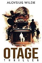Otage: 30 écoliers pris en otage, thriller, polar, suspense 2021 (Policiers, thrillers, à suspense en français) Format Kindle