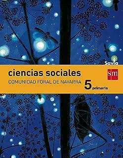 Ciencias sociales. 5 Primaria. Savia. Navarra - 9788467570540