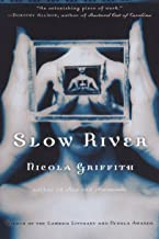 Slow River: A Novel