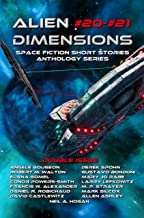 Alien Dimensions #20-#21: Space Fiction Short Stories Anthology Series (English Edition)