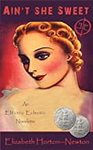 Ain't She Sweet: An Electric Eclectic Book