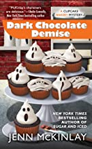 Dark Chocolate Demise (Cupcake Bakery Mystery Book 7)