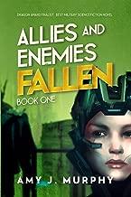 Allies and Enemies: Fallen, Book 1 (Allies and Enemies Series)