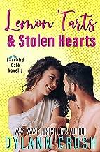 Lemon Tarts & Stolen Hearts: A Laugh Out Loud Small Town Romantic Novella (Lovebird Café Book 0)
