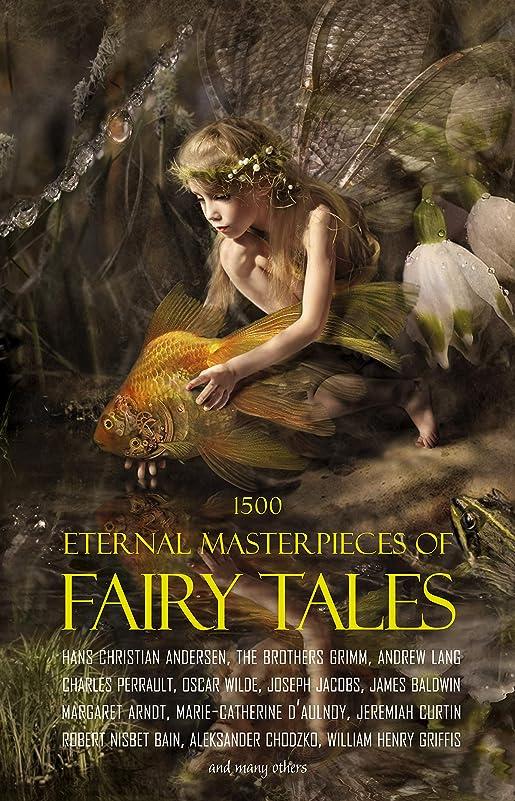 ゴミ箱成り立つ祭り1500 Eternal Masterpieces of Fairy Tales: Cinderella, Rapunzel, The Spleeping Beauty, The Ugly Ducking, The Little Mermaid, Beauty and the Beast, Aladdin ... Prince, Blue Beard... (English Edition)