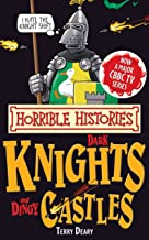 Horrible Histories Special: Dark Knights and Dingy Castles (English Edition)