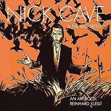 Nick Cave & The Bad Seeds: An Art Book