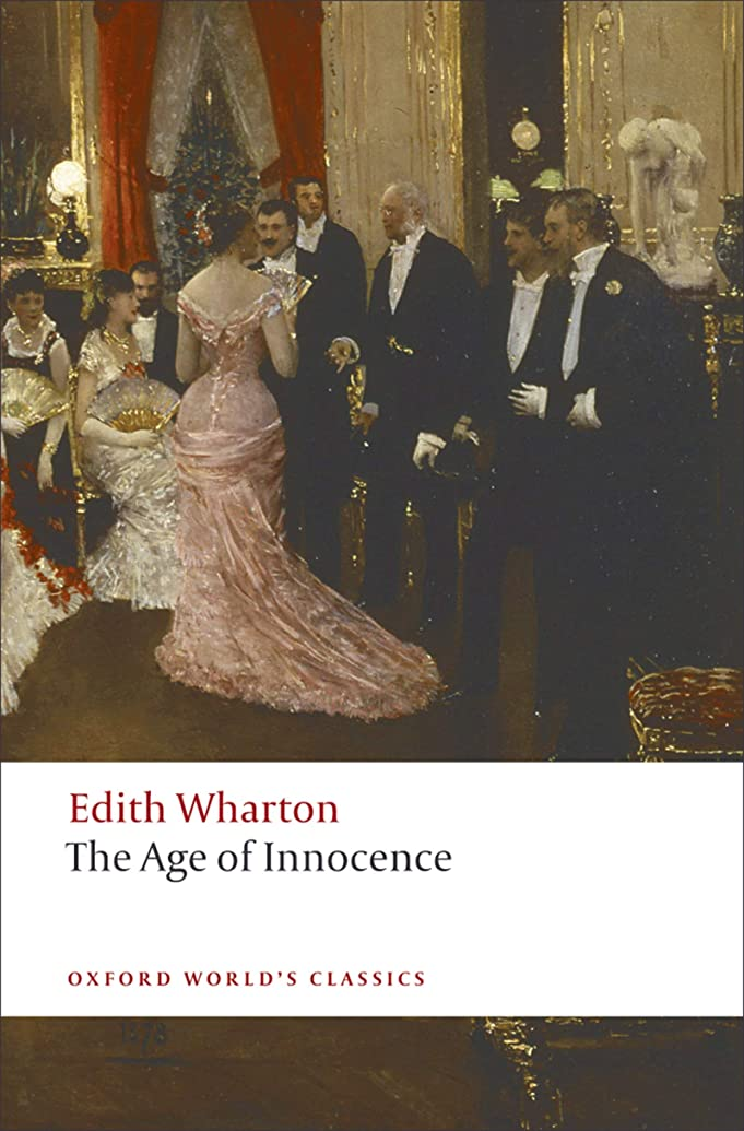 燃やすしない人気のThe Age of Innocence (Oxford World's Classics) (English Edition)