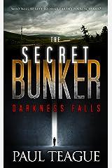 The Secret Bunker Trilogy 1: Darkness Falls Kindle Edition