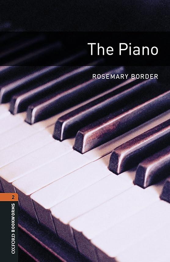 ベーシックいわゆる読みやすさThe Piano Level 2 Oxford Bookworms Library (English Edition)