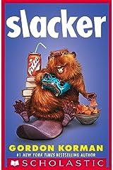 Slacker Kindle Edition
