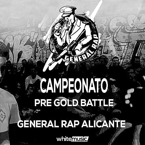 Campeonato Pre Gold Battle [Explicit] de General Rap ...