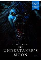 Undertaker's Moon (Macabre Ink Resurrected Horrors Book 1) Kindle Edition