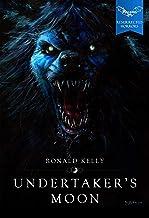 Undertaker's Moon (Macabre Ink Resurrected Horrors Book 1)
