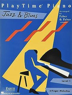 Playtime Piano Jazz & Blues: Level 1