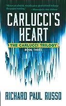 Carlucci's Heart: The Carlucci Trilogy Book Three