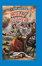 Molly Pitcher (JR. Graphic American Legends)