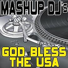 God Bless The USA (Remix Tools For Mash-Ups)