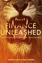 Finance Unleashed: Leveraging the CFO for Innovation