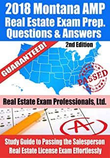 2018 Montana AMP Real Estate Exam Prep Questions and Answers: Study Guide to Passing the Salesperson Real Estate License Exam Effortlessly [2nd Edition]