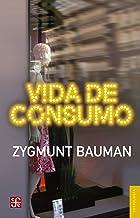 Vida de consumo (Sociologia) (Spanish Edition)