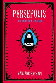 Persepolis: The Story of a Childhood (Pantheon Graphic Library)