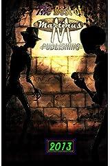 The Best of Martinus Publishing, 2013 Kindle Edition
